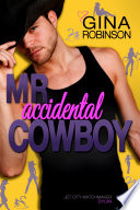 Mr. Accidental Cowboy