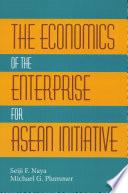 The Economics of the Enterprise for ASEAN Initiative