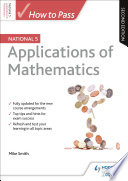 How To Pass National 5 Applications Of Maths Second Edition