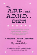 The A.D.D. and A.D.H.D. Diet!