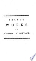 Select works      Some of which were never before printed  To which is prefixed an account of the author s life and character