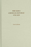 The Early American Republic 1789 1829