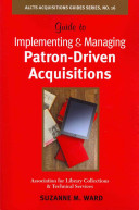 Guide to Implementing and Managing Patron driven Acquisitions Book