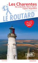 Pdf Guide du Routard Charente Ré, La Rochelle, Oléron, Royan, Cognac, Angoulême s 2019 Telecharger