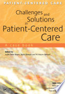 Challenges and Solutions in Patient Centered Care