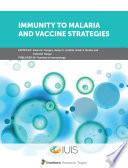 Immunity to Malaria and Vaccine Strategies Book