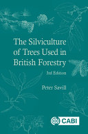 The Silviculture of Trees Used in British Forestry  3rd Edition