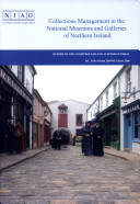 Collections Management in the National Museums and Galleries of Northern Ireland