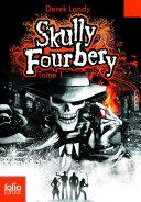 Skully Fourbery (Tome 1) Pdf/ePub eBook