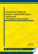Innovations in Material Science  Applied Mechanics  Control and Information Technologies Book