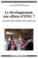 Pdf Le développement, une affaire d'ONG ? Associations, Etats et bailleurs dans le monde arabe Telecharger