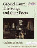 Pdf Gabriel Fauré: The Songs and their Poets Telecharger