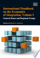 International Handbook on the Economics of Integration: General issues and regional groups