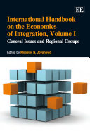 International Handbook on the Economics of Integration  General issues and regional groups