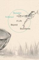 A Life Beyond the Boundaries