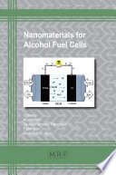 Nanomaterials for Alcohol Fuel Cells Book