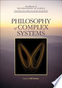 Philosophy of Complex Systems Book