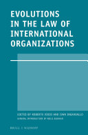 Evolutions in the Law of International Organizations