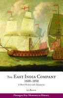 The East India Company  1600   1858