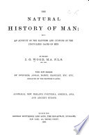 The Natural History Of Man Australia New Zealand Polynesia America Asia And Ancient Europe