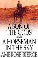 Pdf A Son of the Gods, and A Horseman in the Sky Telecharger