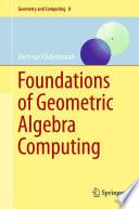 Foundations of Geometric Algebra Computing