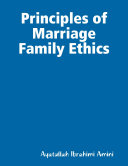 Principles of Marriage Family Ethics [Pdf/ePub] eBook