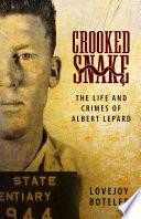 Crooked Snake
