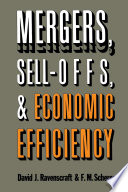 Mergers Sell Offs And Economic Efficiency Book PDF