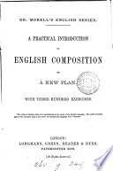 A practical introduction to English composition on a new plan