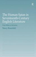 The Human Satan in Seventeenth-Century English Literature Pdf/ePub eBook