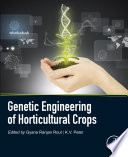 Genetic Engineering of Horticultural Crops