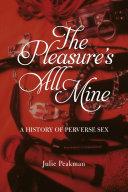 The Pleasure's All Mine