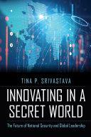 Innovating in a Secret World Pdf/ePub eBook