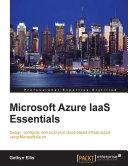 Microsoft Azure IaaS Essentials