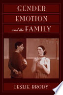 Gender, Emotion, and the Family