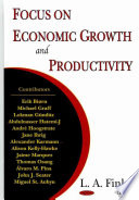 Focus on Economic Growth and Productivity