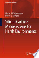 Silicon Carbide Microsystems for Harsh Environments Book
