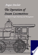 The Operation Of Steam Locomotives