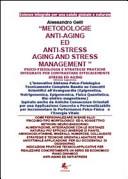 Metodologie anti-aging ed anti-stress