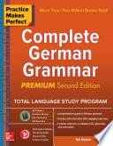 Practice Makes Perfect Complete German Grammar Premium Second Edition Book
