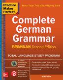 Pdf Practice Makes Perfect: Complete German Grammar, Premium Second Edition Telecharger