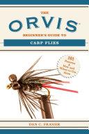 The Orvis Beginner's Guide to Carp Flies
