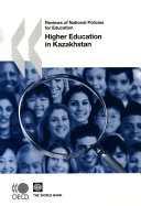 Reviews of National Policies for Education Reviews of National Policies for Education  Higher Education in Kazakhstan 2007