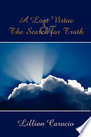 A Lost Virtue and the Search for Truth