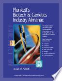 Plunkett s Biotech   Genetics Industry Almanac 2009