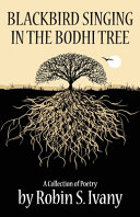 Blackbird Singing in the Bodhi Tree