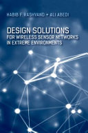 Design Solutions for Wireless Sensor Networks in Extreme Environments