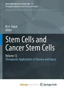 Stem Cells and Cancer Stem Cells  Volume 12