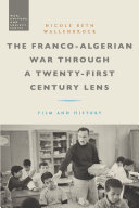 The Franco-Algerian War through a Twenty-First Century Lens Pdf/ePub eBook